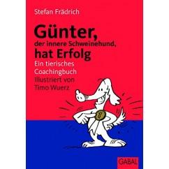 Günter, der innere Schweinehund hat Erfolg