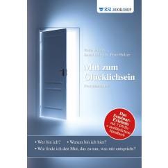 Handbuch: Mut zum Glücklichsein